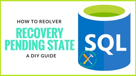 How to Fix Recovery Pending State in SQL Server Database