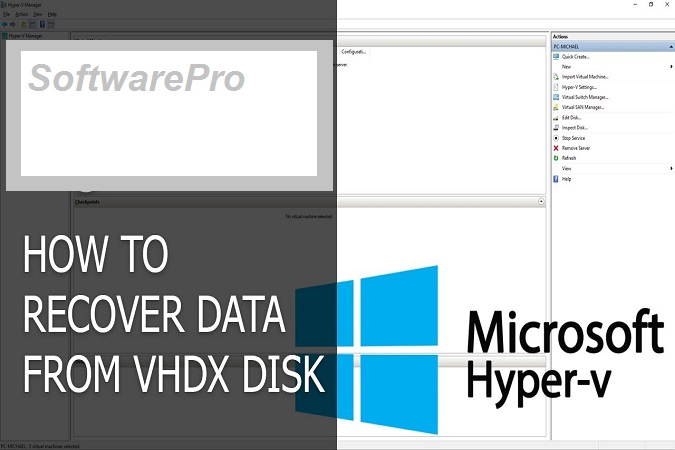 VHDX Recovery Software to Recover Deleted Files from VHDX