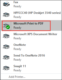 click drop-down arrow and choose Microsoft Print to PDF