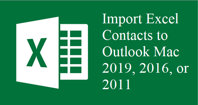 Import Excel Contacts to Outlook Mac