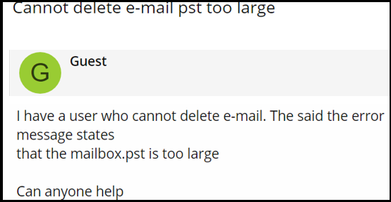 user query PST File Too Large Cannot Delete